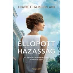 Diane Chamberlain: Ellopott házasság
