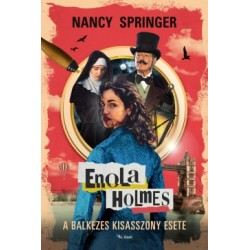 Nancy Springer: Enola Holmes - A balkezes kisasszony esete