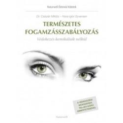 Dr. Csiszár Miklós - Igloi Nora Syversen: Természetes fogamzásszabályozás - Védekezés kemikáliák nélkül