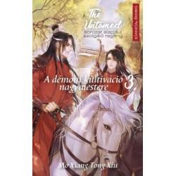Mo Xiang Tong Xiu: The Untamed 3. - A démoni kultiváció nagymestere