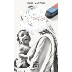 Miha Mazzini: Kitörölve