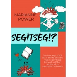 Marianne Power: Segítség!?
