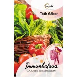 Tóth Gábor: Immunkalauz - Táplálkozás és immunvédelem