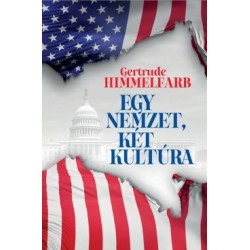 Gertrude Himmelfarb: Egy nemzet, két kultúra