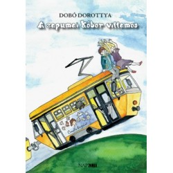 Dobó Dorottya: A zapumai kóbor villamos