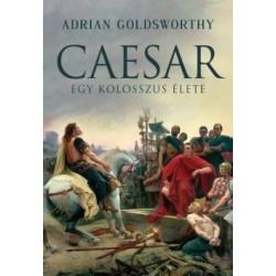 Adrian Goldsworthy: Caesar - Egy kolosszus élete