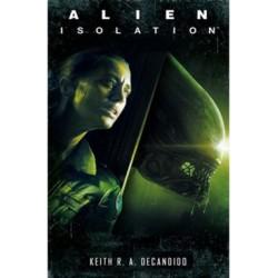 Keith R. A. Decandido: Alien - Isolation - Izoláció
