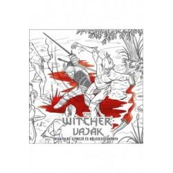 The Witcher - Vaják - Hivatalos színező és bölcsességkönyv