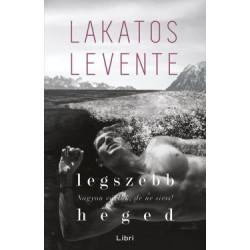 Lakatos Levente: Legszebb heged