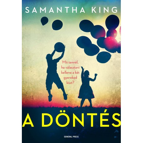 Samantha King: A döntés