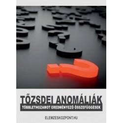 Nagy Attila: Tőzsdei anomáliák - Többlethozamot eredményező összefüggések