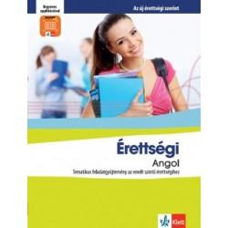 Pojják Klára: Érettségi Angol - Tematikus feladatgyűjtemény az emelt szintű érettségihez