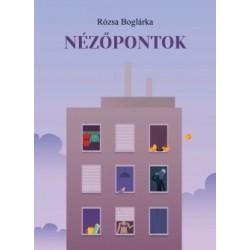 Rózsa Boglárka: Nézőpontok