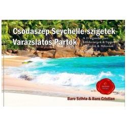 Baro Cristian - Baro Szilvia: Csodaszép Seychelle-szigetek
