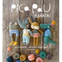Yan Schenkel - Szebeni Gál Vera: Pica Pau barátai - 20 színpompás amigurumi állatfigura