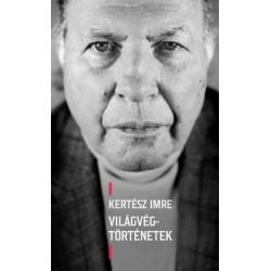 Kertész Imre: Világvég-történetek