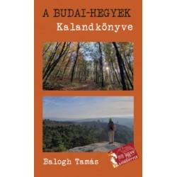 Balogh Tamás: A Budai-hegyek kalandkönyve