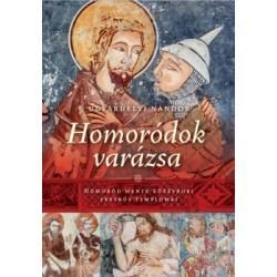 Udvarhelyi Nándor: Homoródok varázsa - Homoród Mente középkori freskós templomai