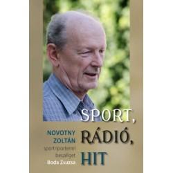 Boda Zsuzsa: Sport, rádió, hit - Novotny Zoltán sportriporterrel beszélget Boda Zsuzsa