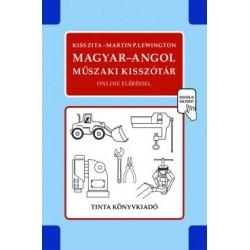 Kiss Zita - Martin P. Lewington: Magyar-angol műszaki kisszótár - 5400 magyar szakszó, szakkifejezés angol megfelelője