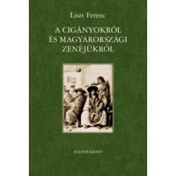 Liszt Ferenc: A cigányokról és magyarországi zenéjükről