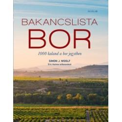 Simon J. Woolf: Bakancslista - Bor - 1000 kaland a bor jegyében
