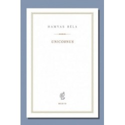 Hamvas Béla: Unicornus