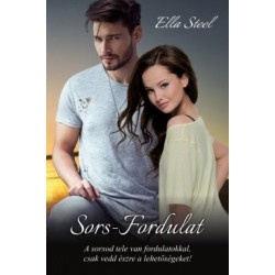 Ella Steel: Sors - Fordulat