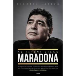 Pincési László: Az isteni Diego Maradona