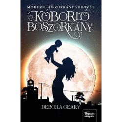 Debora Geary: Kóborló boszorkány - Modern boszorkány 4. rész
