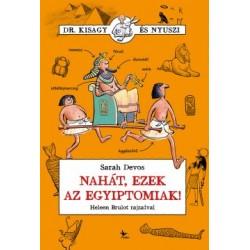 Sarah Devos: Nahát, ezek az egyiptomiak!