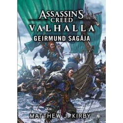 Matthew J. Kirby: Assassin's Creed - Valhalla - Geirmund sagája