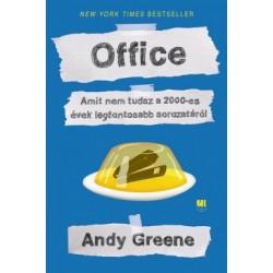 Andy Greene: Office - Amit nem tudsz a 2000-es évek legfontosabb sorozatáról