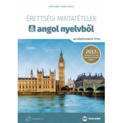 Batár Anikó - Dr. Batár Levente: Érettségi mintatételek angol nyelvből (80 középszintű tétel) - CD-melléklettel