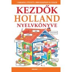 Helen Davies - Hantosné Reviczky Dóra: Kezdők holland nyelvkönyve - Letölthető hanganyaggal
