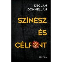 Declan Donnellan: Színész és célpont