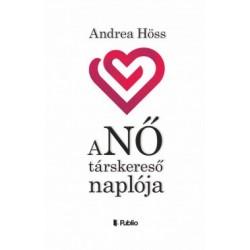 Andrea Höss: aNŐ társkereső naplója