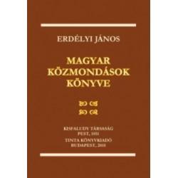 Erdélyi János: Magyar közmondások könyve