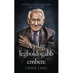 Eddie Jaku: A világ legboldogabb embere