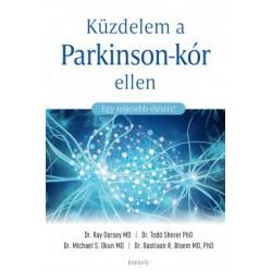 Dr. Bastiaan Bloem MD PhD - Ray Dorsey MD - Dr. Michael S. Okun PhD - Dr. Todd Sherer PhD: Küzdelem a Parkinson-kór ellen - E...