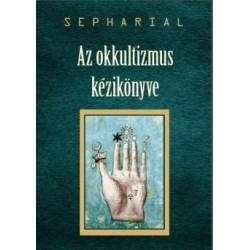 Sepharial: Az okkultizmus kézikönyve