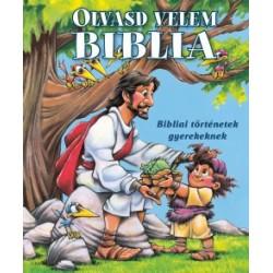 Doris Rikkers - Jean E. Syswerda: Olvasd velem Biblia (kék) - Bibliai történetek gyerekeknek