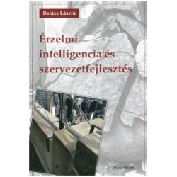 Balázs László: Érzelmi intelligencia és szervezetfejlesztés
