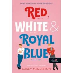Casey McQuiston: Red, White, & Royal Blue - Vörös, fehér és királykék