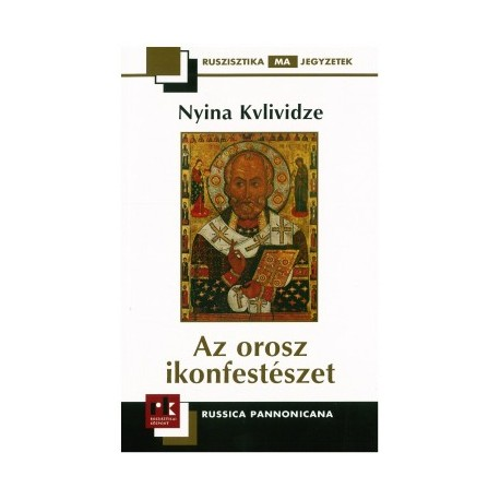 Nyina Kvlividze: Az orosz ikonfestészet
