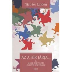 Nico ter Linden: Az a hír járja - II. Márk története és Máté története