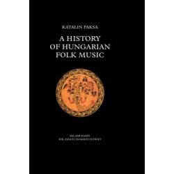 Paksa Katalin: A history of Hungarian folk music