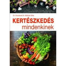 Kocsisné Molnár Gitta: Kertészkedés mindenkinek