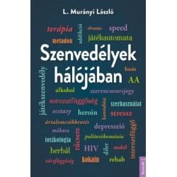 L. Murányi László: Szenvedélyek hálójában