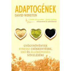 David Winston: Adaptogének - Gyógynövények stressz csökkentésre, erő és állóképesség növelésére
